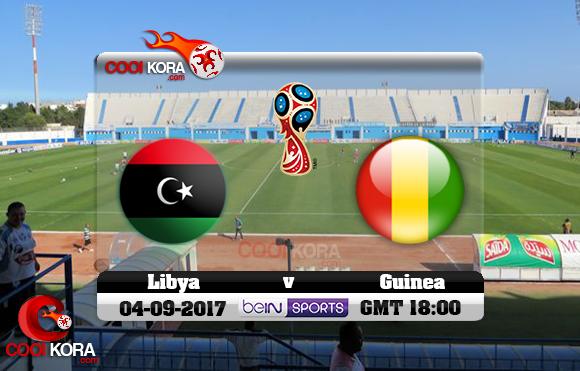 مشاهدة مباراة ليبيا وغينيا اليوم 4-9-2017 تصفيات كأس العالم