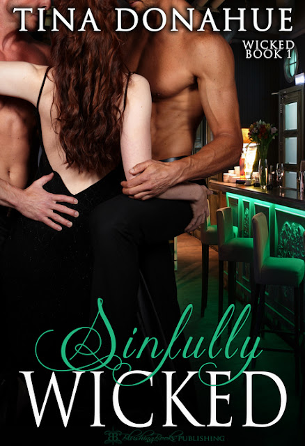 Two brothers – one woman – unforgettable passion. SINFULLY WICKED – Menage – BDSM – Chapter One Free #TinaDonahueBooks #Menage #ReadChapterOne #BDSM #GentlemansClub