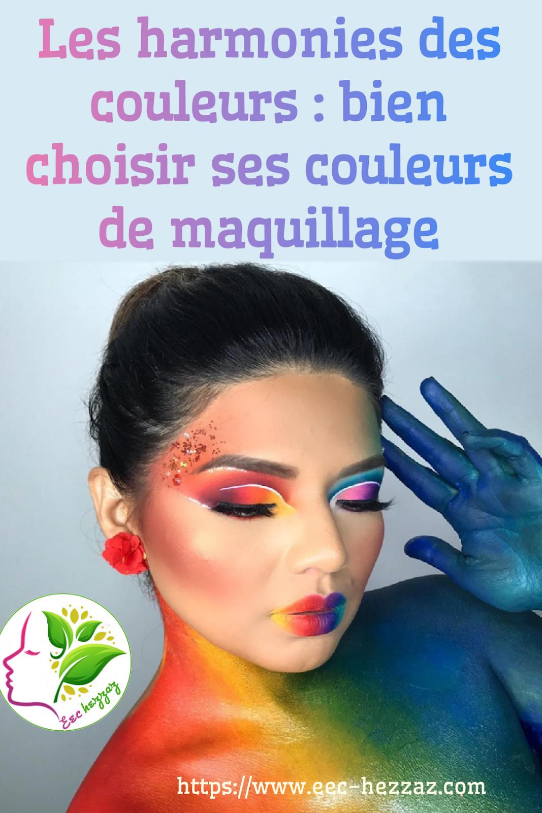 Les harmonies des couleurs : bien choisir ses couleurs de maquillage