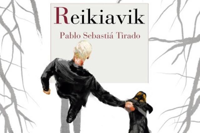 Reikiavik: la novela más impactante de Pablo Sebastía Tirado