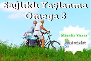 Sağlıklı Yaşlanma Omega 3