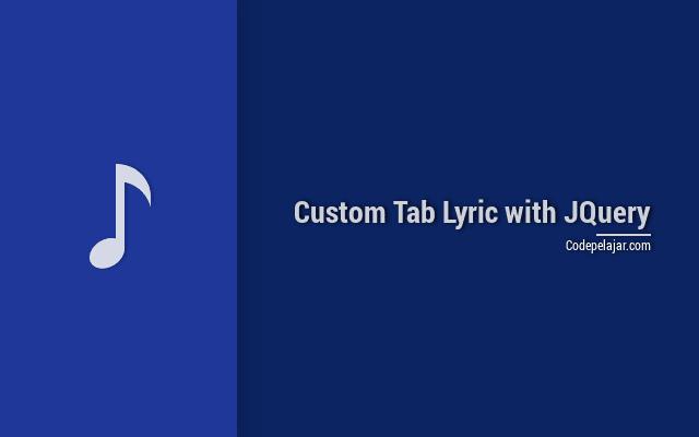 Tutorial Membuat Custom Tab Lirik Lagu Dengan Jquery