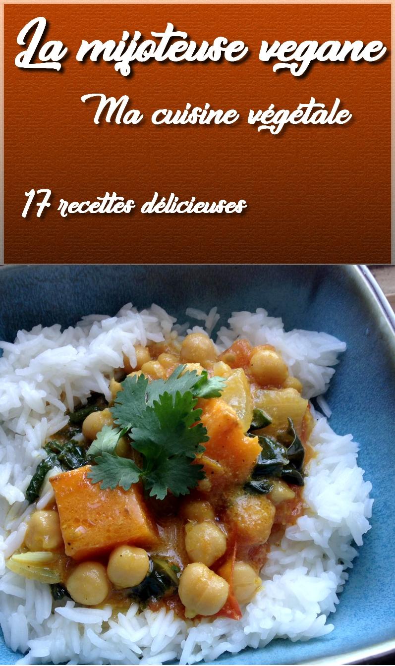 Ma mijoteuse vegane le ebook ma cuisine v g tale for Repertoire de la cuisine
