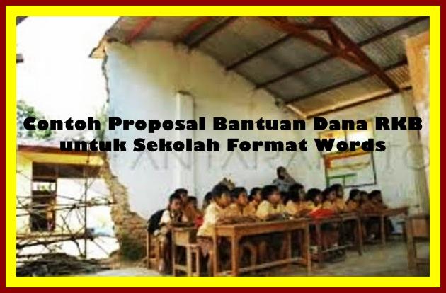Contoh Proposal Bantuan Dana RKB ( Ruang Kelas Baru ) Versi Terbaru 2018
