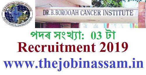 B. Barooah Cancer Institute,  Guwahati Recruitment 2019