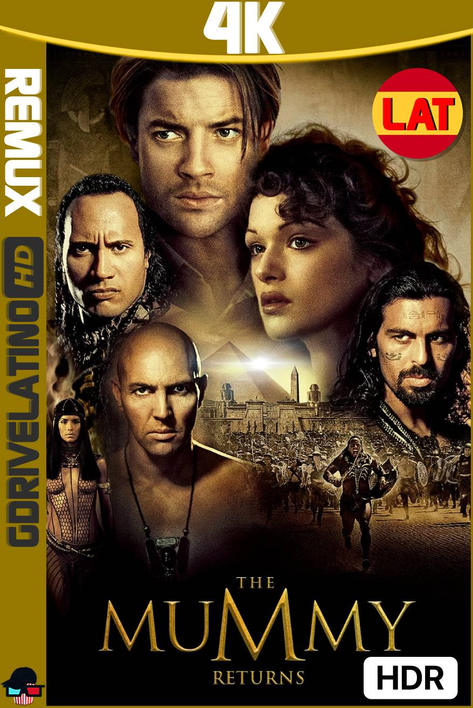 La Momia Regresa (2001) BDRemux 4K HDR Latino-Ingles MKV