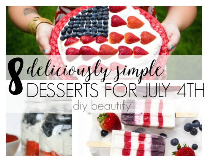 8 Deliciously Simple July 4th Desserts