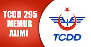 TCDD 295 Memur Alımı Yapıyor