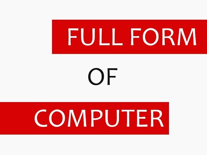 Computer का फुल फॉर्म क्या होता है