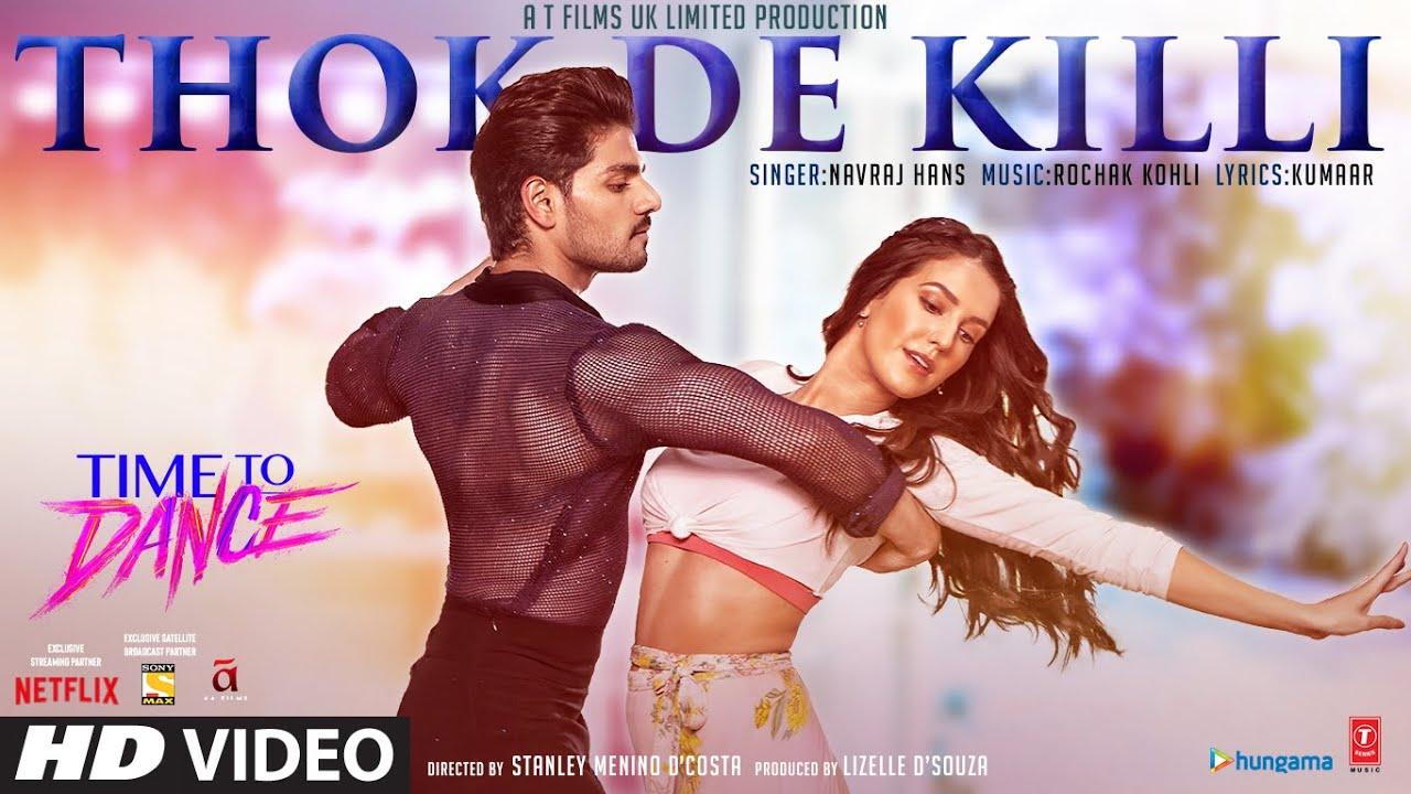 Thok de killi Lyrics In Hindi Time To Dance Bollywood Song