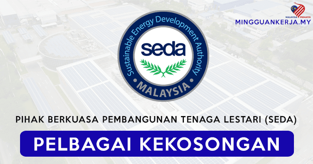 Pelbagai Jawatan Kosong Terkini Pihak Berkuasa Pembangunan  Tenaga Lestari (SEDA)  ~Mohon Sebelum 23 September 2020