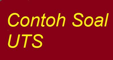 Contoh Soal Uts Mapel Ips Kelas 5 Sd Sekolah Daring