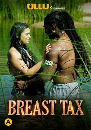 Breast Tax 2021 WEB-DL 400Mb Hindi ULLU 720p