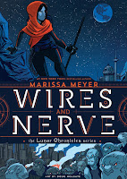 http://nothingbutn9erz.blogspot.co.at/2017/02/wires-and-nerve-marissa-meyer-rezension.html