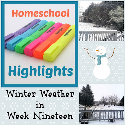 Homeschool Highlights - Winter Weather in Week Nineteen on Homeschool Coffee Break @ kympossibleblog.blogspot.com