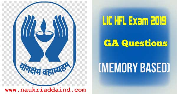 LIC HFL Assistant Exam 2019 GA Questions Analysis