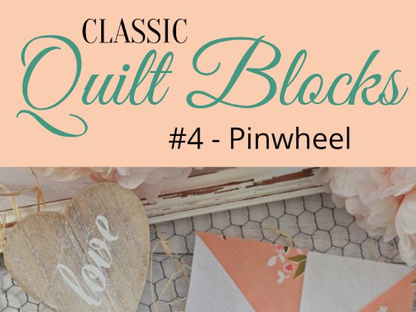 "{Classic Quilt Blocks} Pinwheel - Combining Blocks + A New Mini Quilt Pattern <img src=""https://pic.sopili.net/pub/emoji/twitter/2/72x72/2702.png"" width=20 height=20>"