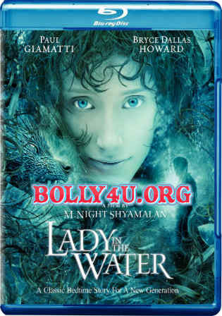 Lady In The Water 2006 BluRay 1GB Hindi Dubbed Dual Audio 720p Watch Online Full Movie Download bolly4u