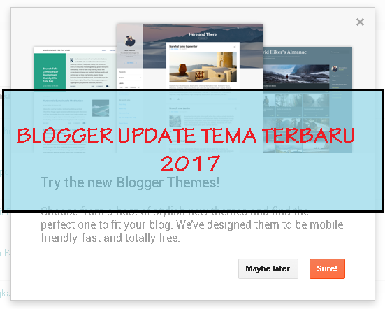Blogger Update Template Terbaru 2017