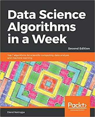 Data Science Algorithms in a Week – Second Edition