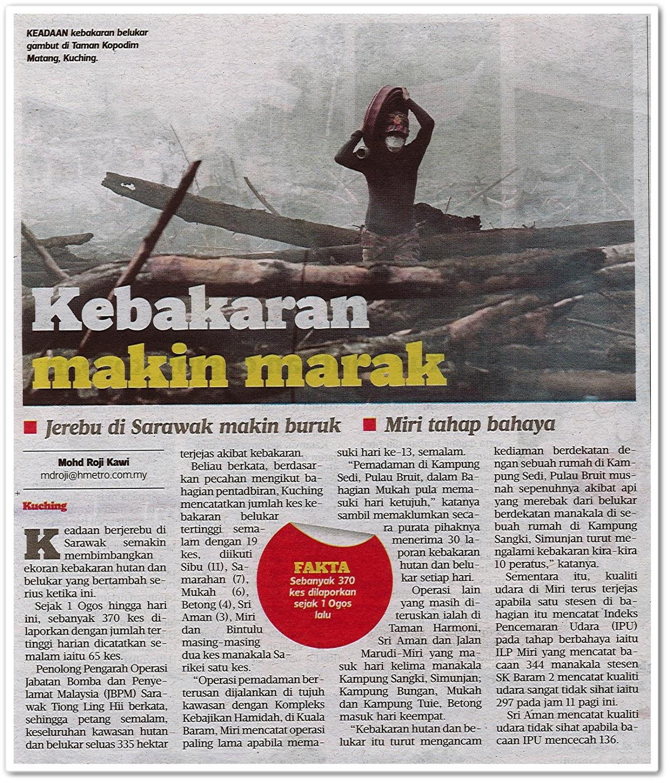 Kebakaran makin marak - Keratan akhbar Harian Metro 14 Ogos 2019