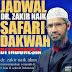Inilah jadwal Dr. Zakir naik Safari Dakwah di 6 kota Indonesia 2017