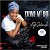 Gospel: Faith JohnMark - Ekwe M' Da || Out Now