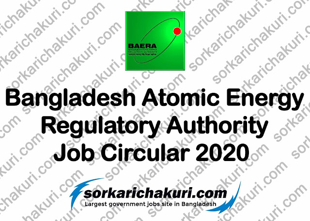 Bangladesh Atomic Energy Regulatory Authority Job Circular 2020