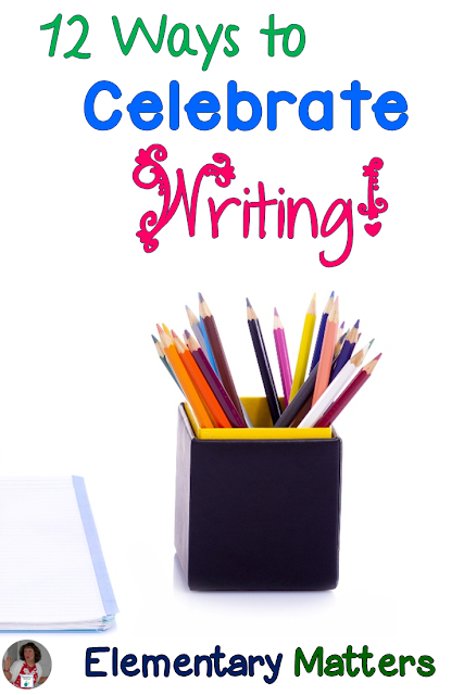 Twelve Ways to Celebrate Writing: Here are 12 ways to help the children WANT to write. All of them are FREE and most are low maintenance!