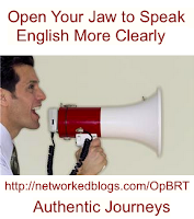 Speak Clearly by Opening Your Mouth in English