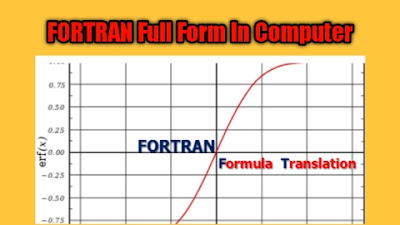 Fortran Full Form In Computer क्या होता है? (Detailed Information)