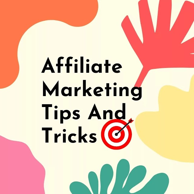 Quality Affiliate Marketing Tips And Tricks
