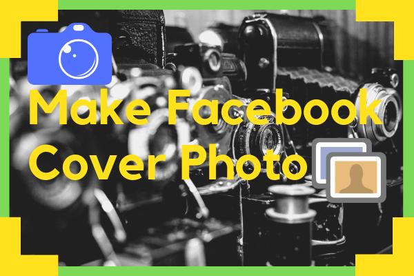Make Facebook Cover Photo