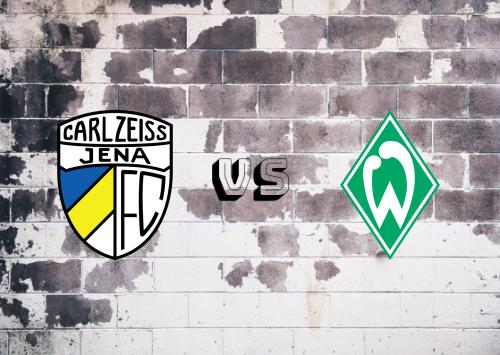 Carl Zeiss Jena vs Werder Bremen  Resumen