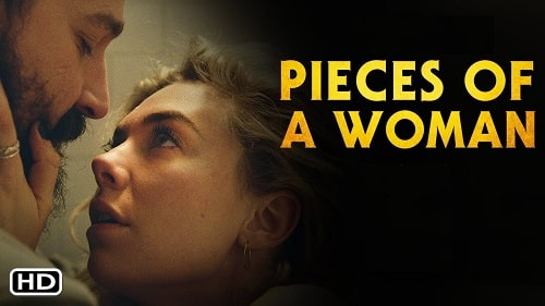 Pieces of a Woman Story, Cast, Trailer, Release Date