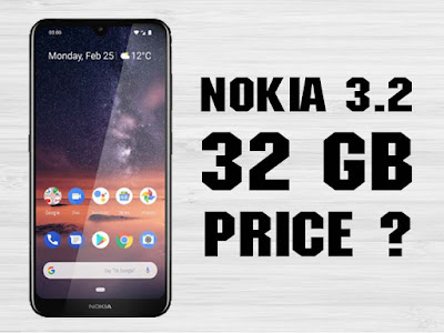 Nokia 3.2 32GB price in Pakistan - Full specifications