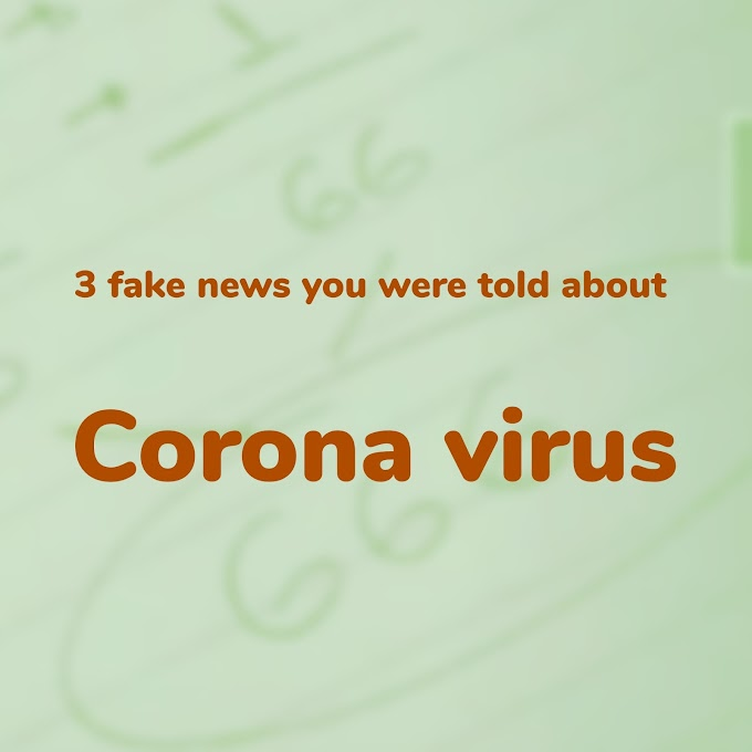 Three lies we're told about Corona virus