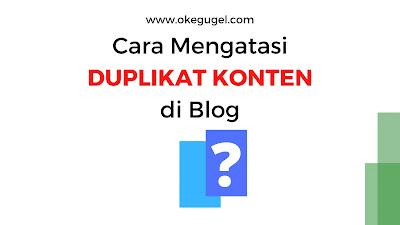 Cara Mengatasi Duplikat Konten di Blog