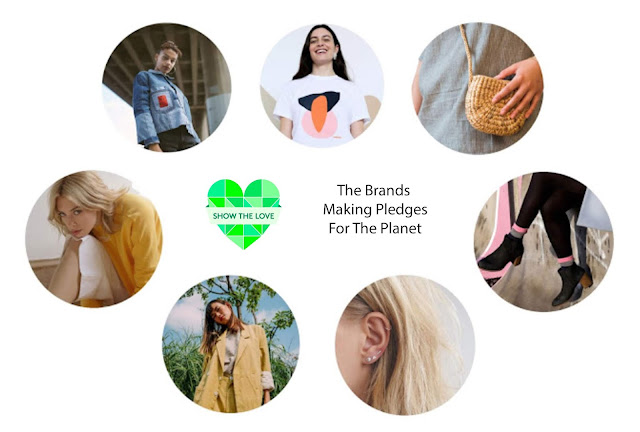Show The Love Campaign - The Brands Making Pledges For The Planet