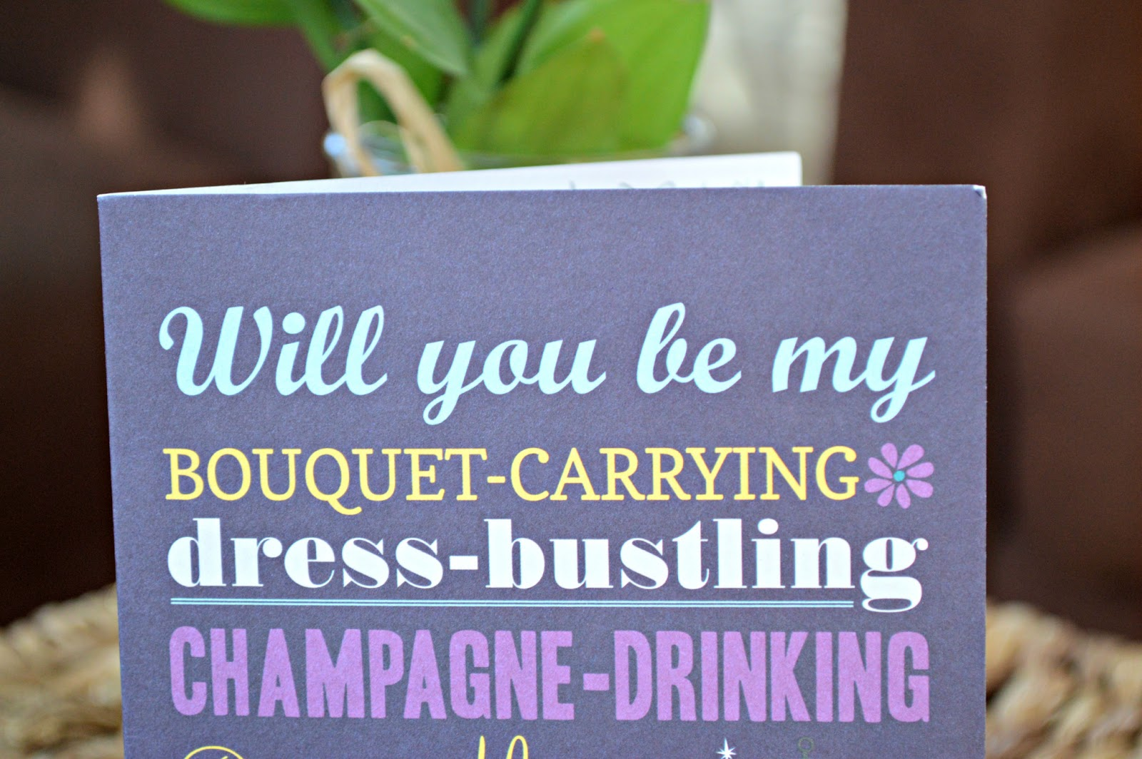 Inspired I Dos Graphic Fonts Will You Be My Bridesmaid Card