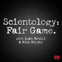 Leah Remini and Mike Rinder's new podcast, Scientology: Fair Game