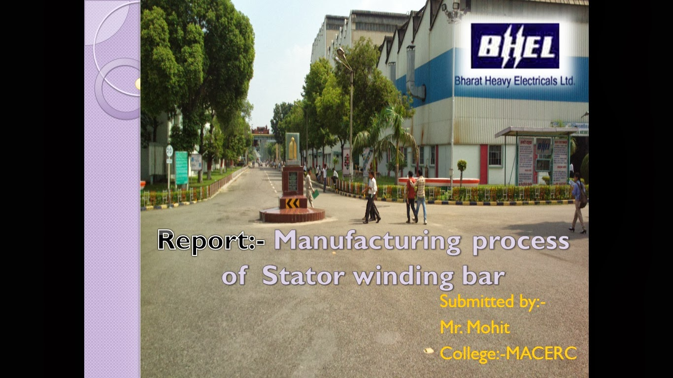 PPT on Manufacturing process of Bars in BHEL - BHEL World