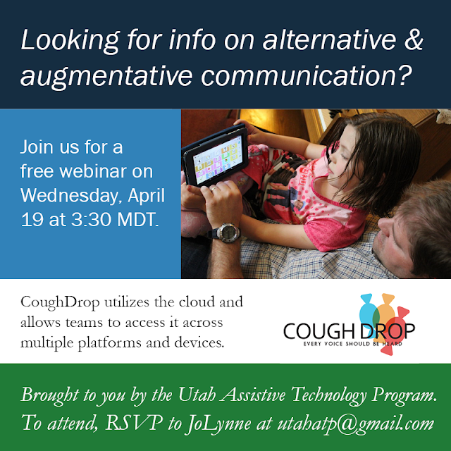 Looking for info on alternative and augmentative information? Join us for a free webinar on Wednesday, April 19 at 3:30 MDT.