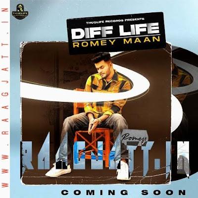 Diff Life by Romey Maan lyrics