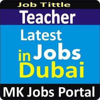 Teacher / Teaching Jobs Vacancies In UAE Dubai For Male And Female With Salary For Fresher 2020 With Accommodation Provided | Mk Jobs Portal Uae Dubai 2020