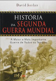 A Historia da Segunda Guerra Mundial