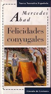 """""""Felicidades conyugales"""" de Mercedes Abad"""