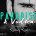 Release Blitz - Paradise & Vodka (Saddles & Racks #6) by Kimberly Knight