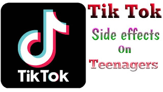 Tik Tok Side Effects On Teenagers