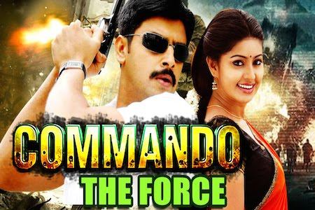 Download Commando The Force 2016 Hindi Dubbed 480p HDRip 400mb